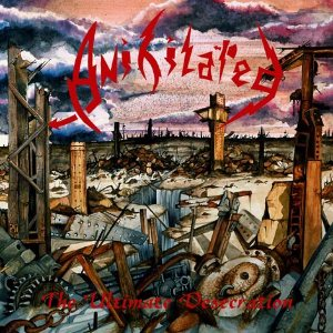 Anihilated - The Ultimate Desecration