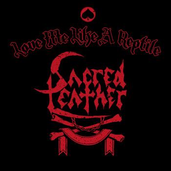Sacred Leather - Love Me like a Reptile
