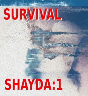 Survival - Shayda:1