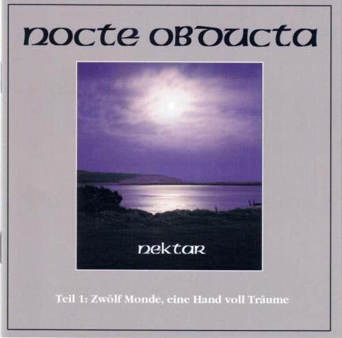 Nocte Obducta - Nektar - Teil 1: Zwölf Monde, eine Hand voll Träume