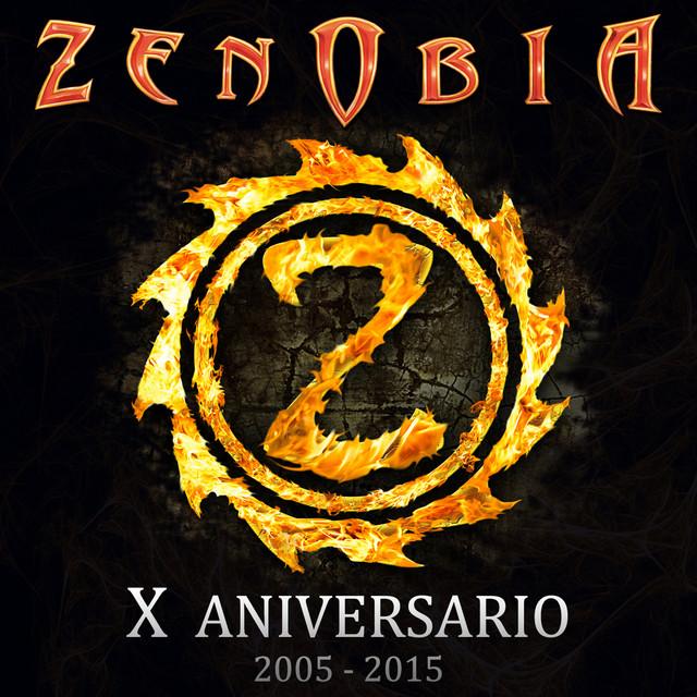 Zenobia - X Aniversario 2005-2015
