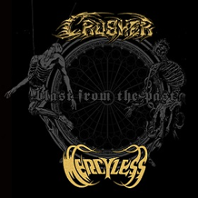 Mercyless / Crusher - Blast from the Past