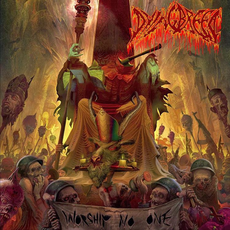DyingBreed - Worship No One