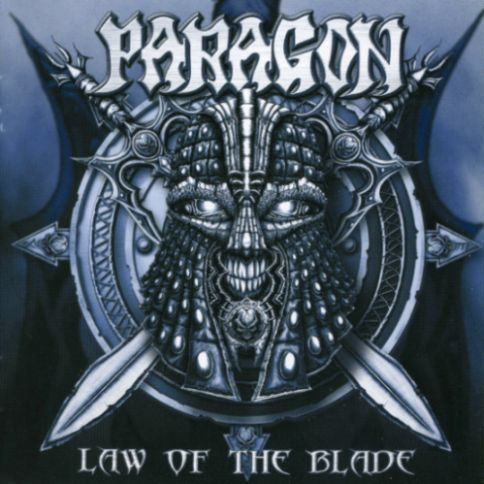 Paragon Law Of The Blade Encyclopaedia Metallum The Metal Archives