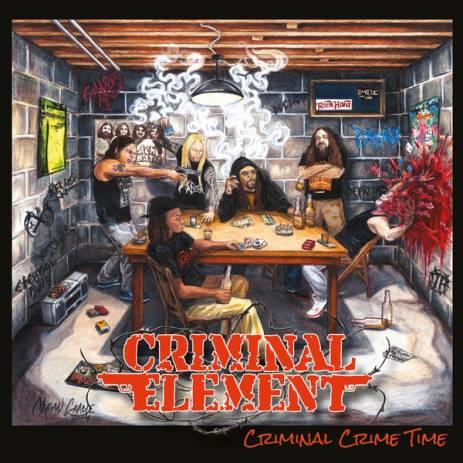Criminal Element - Criminal Crime Time