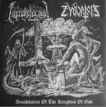 Zygoatsis / Necroholocaust - Annihilation of the Kingdom of God
