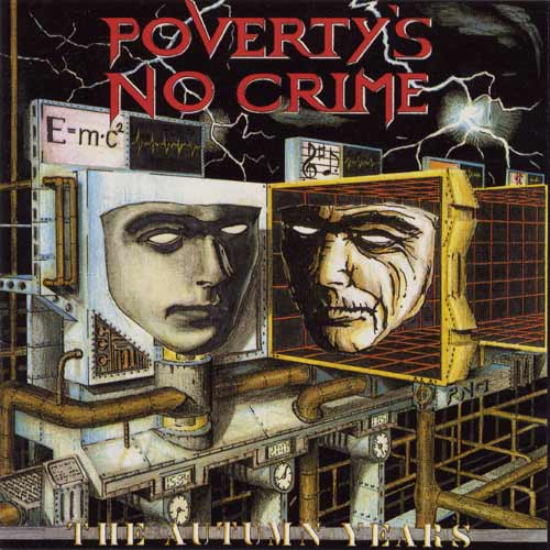 Poverty's No Crime - The Autumn Years