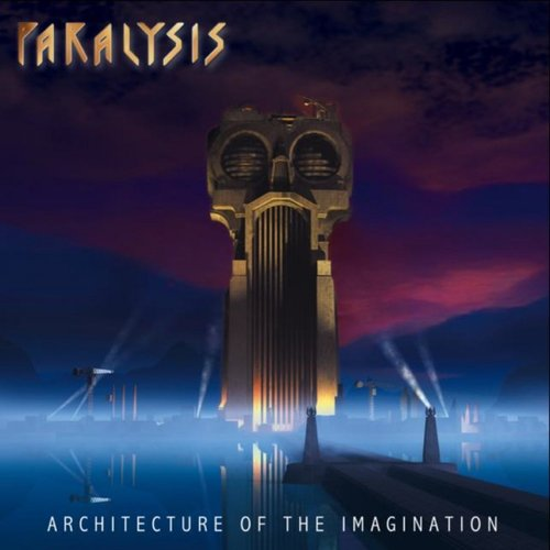 Paralysis - Architecture of the Imagination