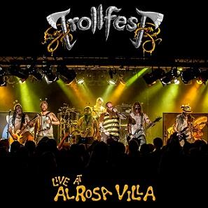 Trollfest - Live at Alrosa Villa
