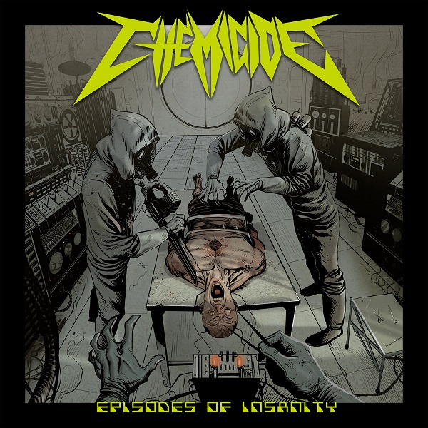 Chemicide - Episodes of Insanity