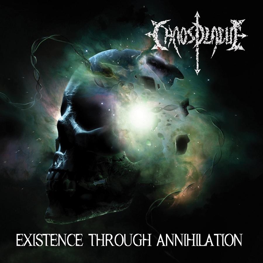 Chaos Plague - Existence Through Annihilation