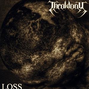 Theoktony - Loss