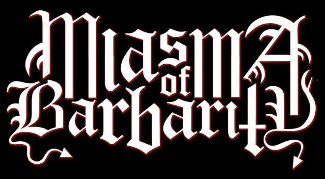 Miasma of Barbarity