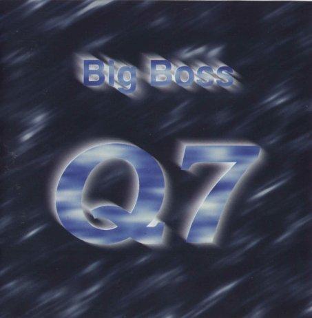 Big Boss - Q7