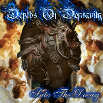 Depths of Depravity - Into the Decay