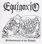 Equinoxio - Predominance of the Unholy