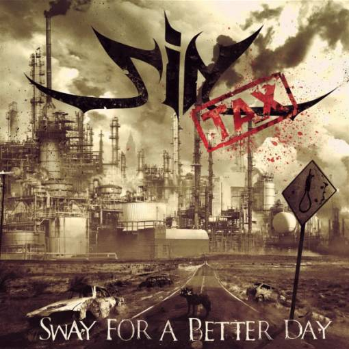 Sintax - Sway for a Better Day