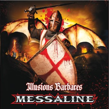 Messaline - Illusions barbares