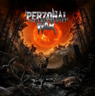 Perzonal War - The Last Sunset