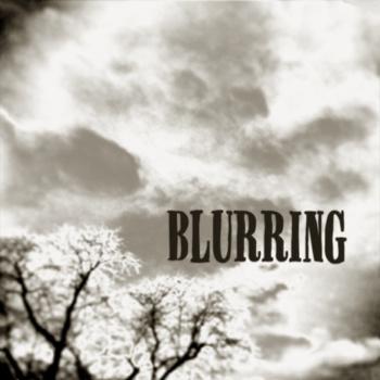 Blurring - Blurring