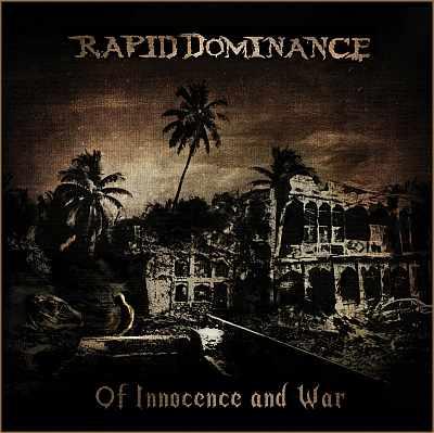 Rapid Dominance - Of Innocence and War