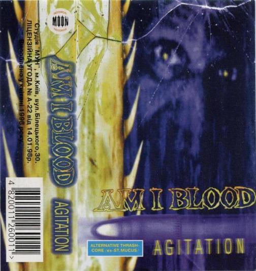 Am I Blood - Agitation