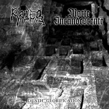 Krieg / Morte Incandescente - Death Glorification