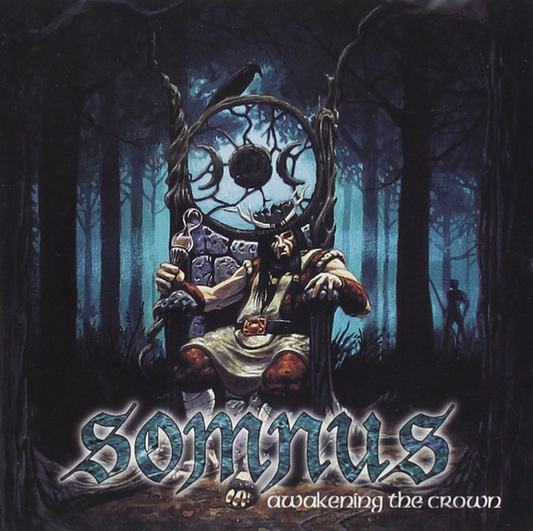 Somnus - Awakening the Crown