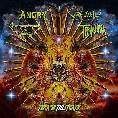 Warpath / Suffocation of Soul / Thrashera / Angry - Thrash Till Death