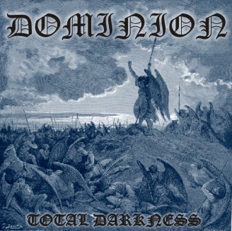 Dominion - Total Darkness