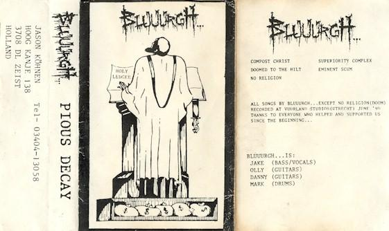 Bluuurgh... - Pious Decay