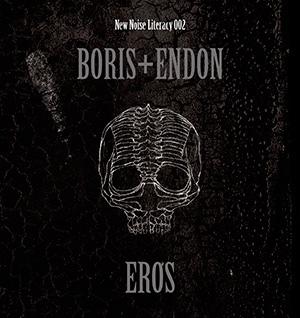 Boris - Boris + Endon – EROS