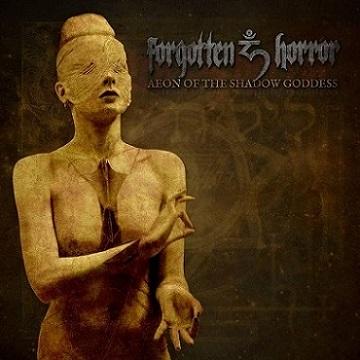 Forgotten Horror - Aeon of the Shadow Goddess