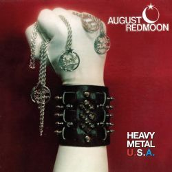 August Redmoon - Heavy Metal U.S.A.