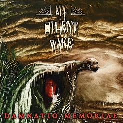 My Silent Wake - Damnatio Memoriae
