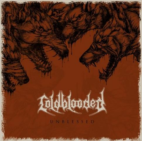 Coldblooded - Unblessed