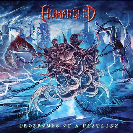 Humangled - Prodromes of a Flatline