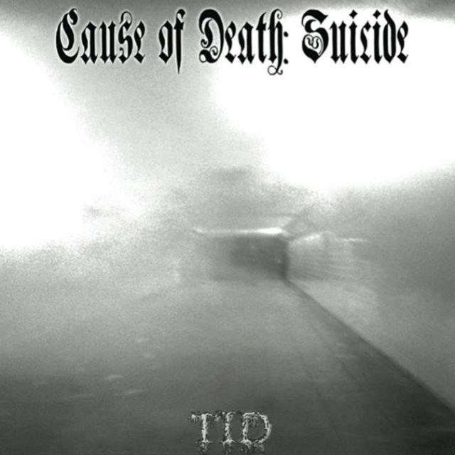 Cause of Death: Suicide - Tid