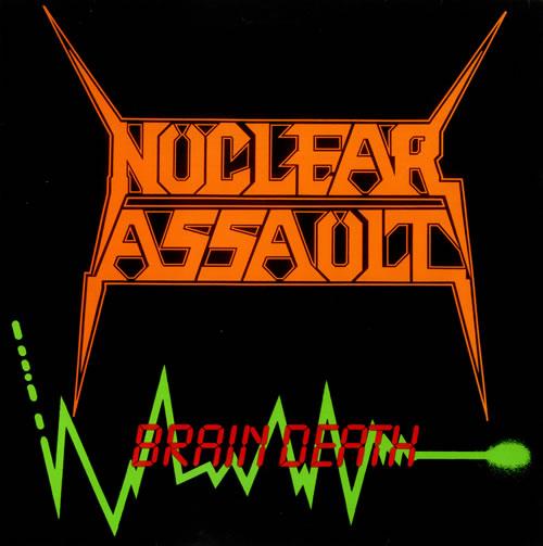 Nuclear Assault - Brain Death
