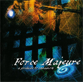 Force Majeure - Prelude for Invasion