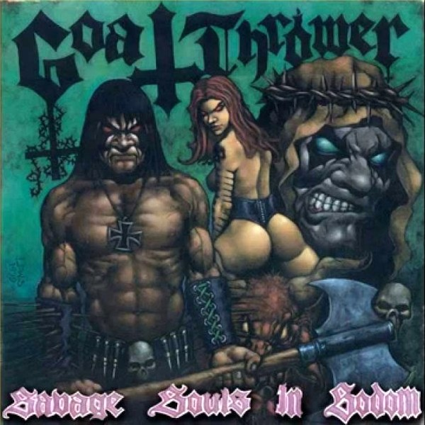 Goatthrower - Savage Souls in Sodom