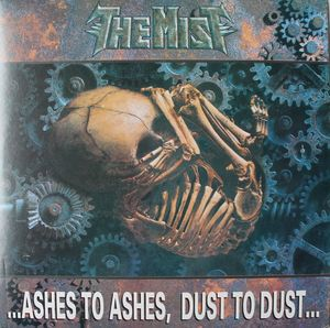 The Mist - ...Ashes to Ashes, Dust to Dust...