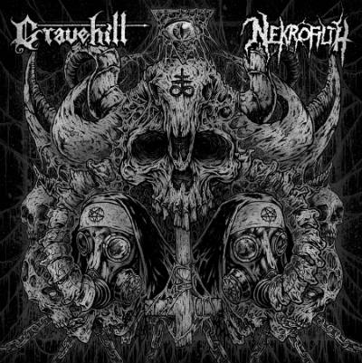 Gravehill / Nekrofilth - Nekrofilth / Gravehill