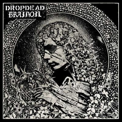 Brainoil - Dropdead / Brainoil