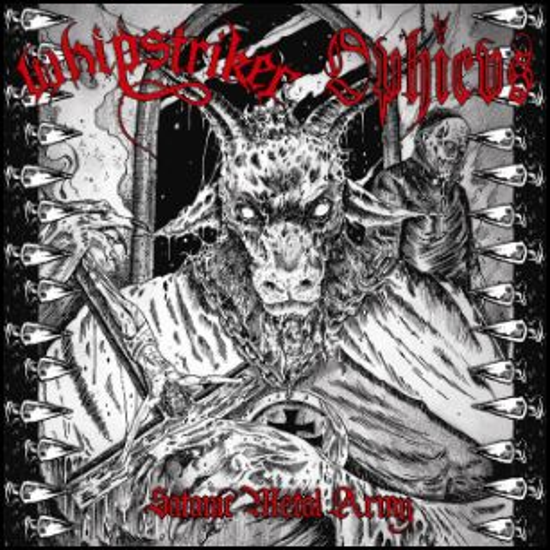 Whipstriker / Ophicvs - Satanic Metal Army