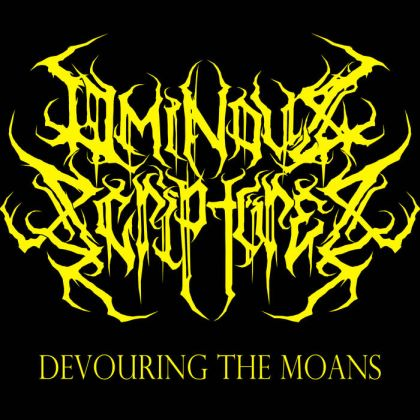 Ominous Scriptures - Devouring the Moans