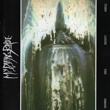 My Dying Bride - Turn Loose the Swans + Bloody Earth EP