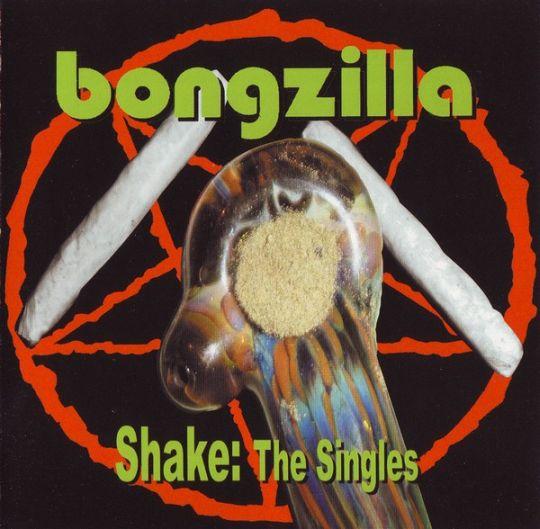 Bongzilla - Shake: The Singles