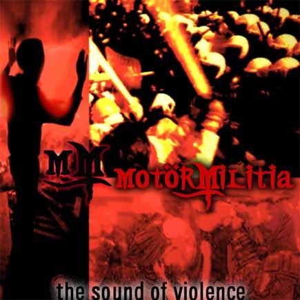 Motör Militia - The Sound of Violence