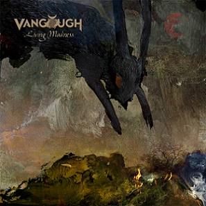 Vangough - Living Madness